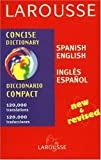 Larousse Concise Dictionary - Spanish-English, , 2035420172