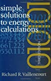Simple Solutions to Energy Calculations, Vaillencourt, Richard, 0824709187