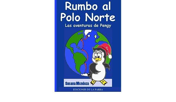 Rumbo al Polo Norte (Serie Cuentos Infantiles nº 1) eBook: Mendoza ...