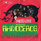 Rhinoceros: I Need Love [Vinyl]