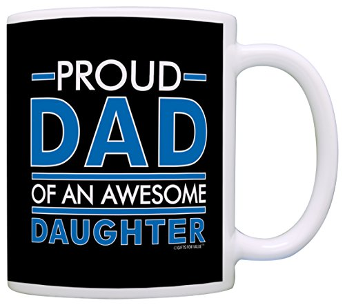 (Father's Day Gift Proud Dad of an Awesome Daughter Dad Gifts Christmas Gift Coffee Mug Tea Cup Black)