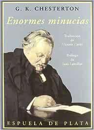 Enormes Minucias: Prólogo de Juan Lamillar (Clásicos y Modernos)