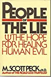Image of People of the Lie: The Hope for Healing Human Evil