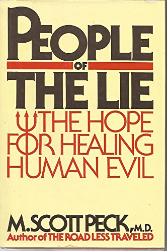 Cover of People of the Lie: The Hope for Healing Human Evil