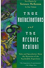 True Hallucinations and the Archaic Revival Hardcover