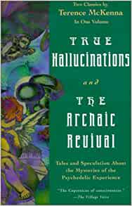 true hallucinations terence mckenna pdf