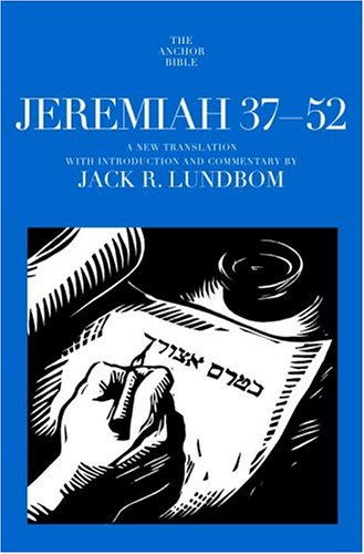 Jeremiah 37-52: A New Translation with Introduction and Commentary By (Anchor Bible) pdf