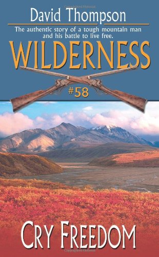 Cry Freedom (Wilderness, #58)