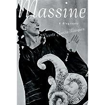 Massine: A Biography