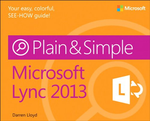 Download Microsoft Lync 2013 Plain & Simple Pdf