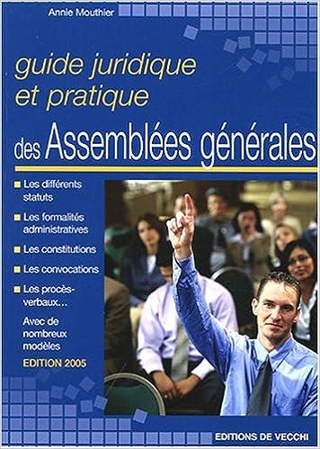 Téléchargement Guide juridique et pratique des Assemblées générales pdf ebook