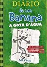 Diário de um banana 3: a gota d'água