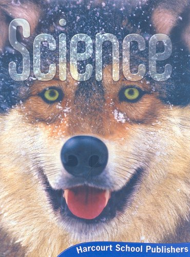 Science, Grade 4: Harcourt School Publishers Science (Harcourt Science)