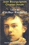 La vie d'Arthur Rimbaud par Bourguignon (II)