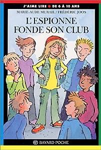 "Afficher ""espionne (L') L'espionne fonde son club"""
