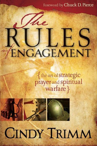 Best! Rules Of Engagement: The Art of Strategic Prayer and Spiritual Warfare<br />[E.P.U.B]