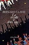 La Révolte à deux sous par Bernard Clavel