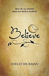 Believe by Shelly Hickman ebook deal