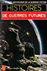 Histoires de guerres futures par Anthologie de la Science Fiction