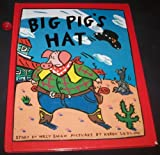 Big Pig's Hat, Willy Smax, 0803714769