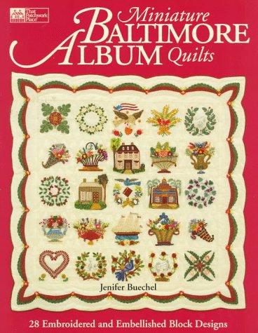 Miniature Baltimore Album Quilts
