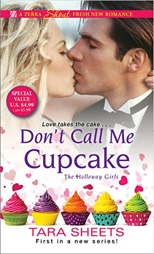 Don't Call Me Cupcake (The Holloway Girls)