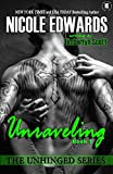 Unraveling (Unhinged Trilogy Book 2)