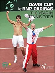 Davis Cup 2005 (Davis Cup: The Year in Tennis)