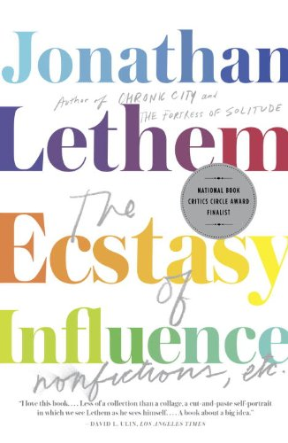 The Ecstasy of Influence: Nonfictions, Etc. Kindle Edition