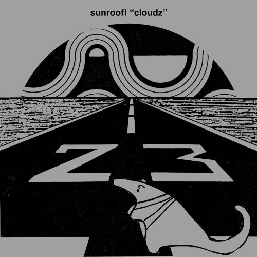 Cloudz by Sunroof! (2003-10-14) ()