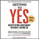 Getting to Yes: Negotiating Agreement Without Giving In Hörbuch von Roger Fisher, William Ury Gesprochen von: Dennis Boutsikaris