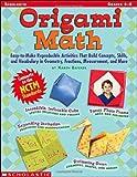Origami Math, Karen Baicker, 0439539927