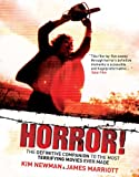 Horror!: The Definitive Companion to the Most Terrifying Movies Ever Made