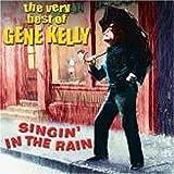 Singin' In The Rain - The Very Best Of by Gene Kelly (2005-08-29)