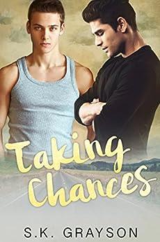 Taking Chances by [Grayson, S.K.]