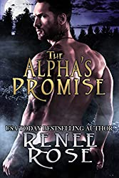 The Alpha's Promise: A Bad Boy Shifter Romance (Alpha Doms Book 2)