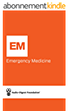 Emergency Medicine: Pediatrics: Antibiotics/Nontraumatic Abdominal Emergencies (Audio-Digest Foundation Emergency Medicine Continuing Medical Education (CME). Volume 32, Issue 05) (English Edition)