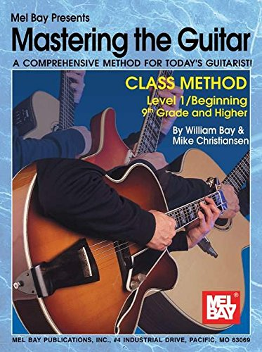 Mel Bay Mastering the Guitar Class Method, Level 1: 9th...