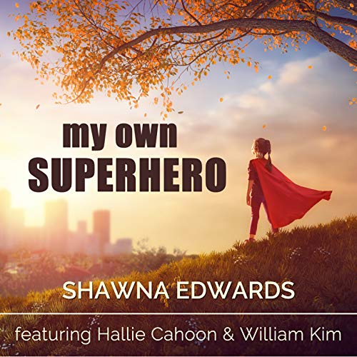 My Superhero - My Own