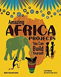 Amazing AFRICA PROJECTS: You Can Build Yourself (Build It Yourself)