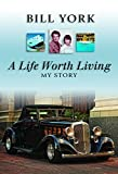 img - for A Life Worth Living book / textbook / text book