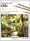Painting with Oils, Noel Gregory, 0855329009