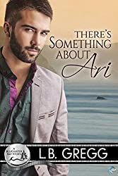 There's Something About Ari (Bluewater Bay Book 2) (English Edition)