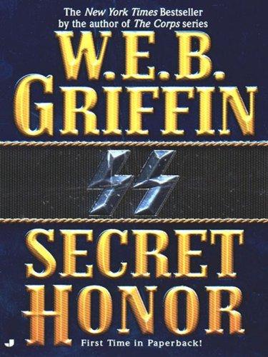 Secret Honor by W. E. B. Griffin