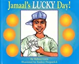 Jamaal's Lucky Day, Robert Little, 0970186347