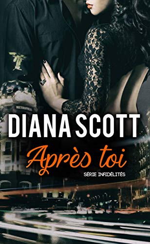 Après Toi. French Edition