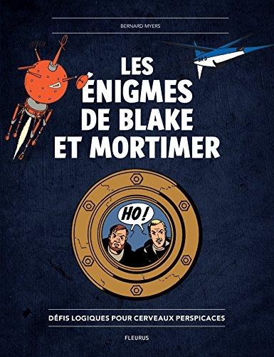 Les énigmes de Blake et Mortimer (Hors collection jeux) (French (Bernard Champagne)