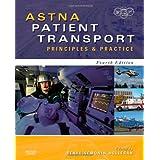 ASTNA Patient Transport: Principles and Practice