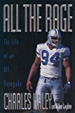 All the Rage: The Life of an NFL Renegade (English Edition)