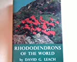Rhododendrons of the World, David G. Leach, 0684103516